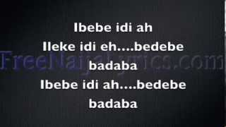 Lyrics: DJ Xclusive - Ibebe ft. Olamide | FreeNaijaLyrics.com