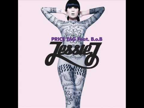 Jessie J - Price Tag ft. B.o.B. (Audio + Lyrics + Download)
