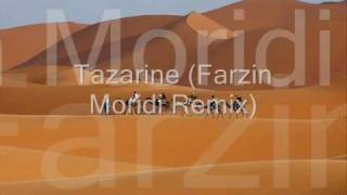Tazarine (Farzin Moridi remix)