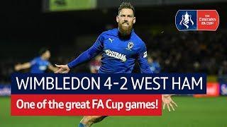 Wimbledon vs West Ham (4-2) | Emirates FA Cup Highlights