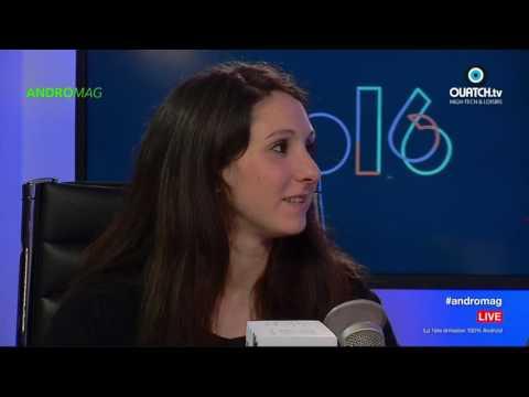ANDROMAG S03E18 : Google I/O 2016, Asus Zenfone 3, Wistiki Voilà, Canary et Emtec Gembox