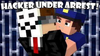 If a Hacker Got Arrested - Minecraft