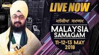 Day 2 - Malaysia Samagam - G Sahib Kampar -12 May 2018 - Morning