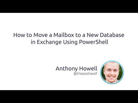How To Move A Mailbox To A New Database In Exchange Using PowerShell