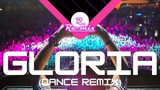 Re-Mix - Gloria (Dance Remix)