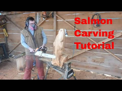 Salmon Chainsaw Carving Tutorial