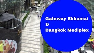 Gateway Ekkamai and Bangkok Mediplex Next To BTS Ekkamai