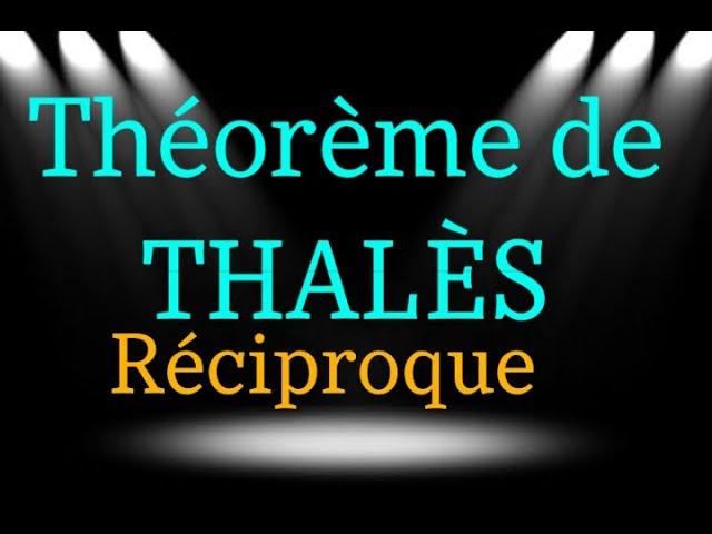 THÉORÈME DE THALÈS (PARTIE RÉCIPROQUE) : corrigés exercices maths.