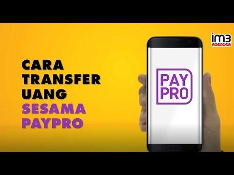 PayPro untuk Pengguna IM3 Ooredoo- Cara Transfer Uang