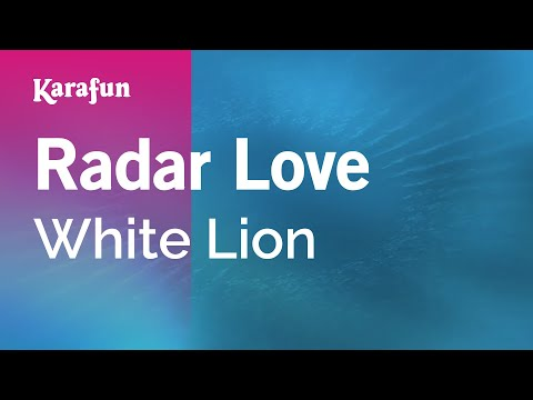 Karaoke Radar Love  White Lion *