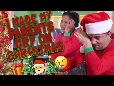 MADE MY PARENTS CRY ON CHRISTMAS!!