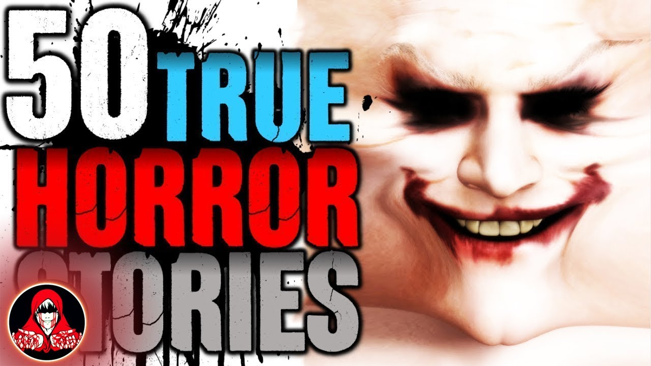 50 True Horror Stories about the Paranormal, Stalkers, and Real Monsters! - Darkness Prevails