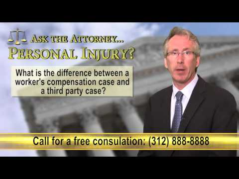 Difference Between A Worker's Comp Case And A Third Party Case? Personal Injury Attorneys in Chicago