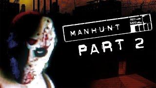 Manhunt - Let