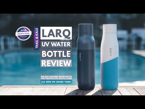 LARQ Bottle Review 2019 - Does it live up to the hype?