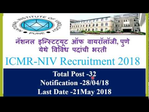 National Institute of Virology Pune. Recruitment  2018 for  Various Posts.