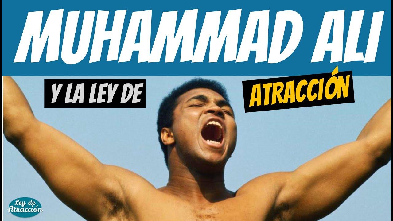 Muhammad Ali y la Ley de Atracción - Motivación, Superación, El Secreto, Autoayuda, Éxito