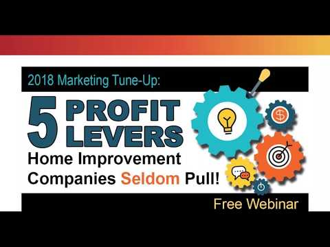 5 Profit Levers Most Home Improvement Companies SELDOM Pull!