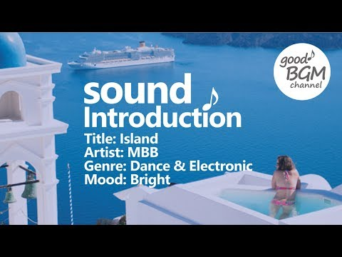 Dance & Electronic [No Copyright Music] Island - MBB