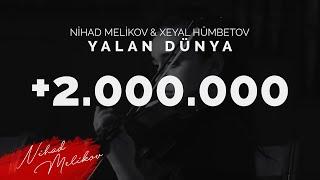 Nihad Melikov & Xeyal Humbetov - Yalan Dünya (Akustik)
