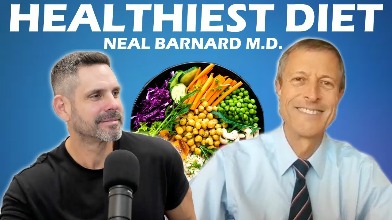 The Healthiest Diet in the World?   Neal Barnard M.D.