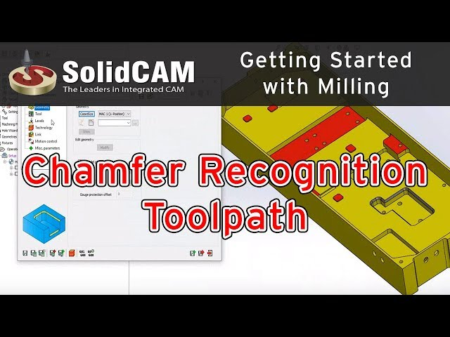 SolidCAM - Chamfer Recognition