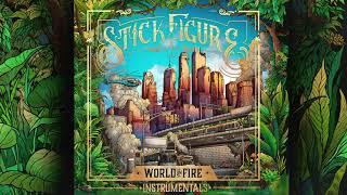 Stick Figure – World on Fire (Instrumentals) [Full Album]