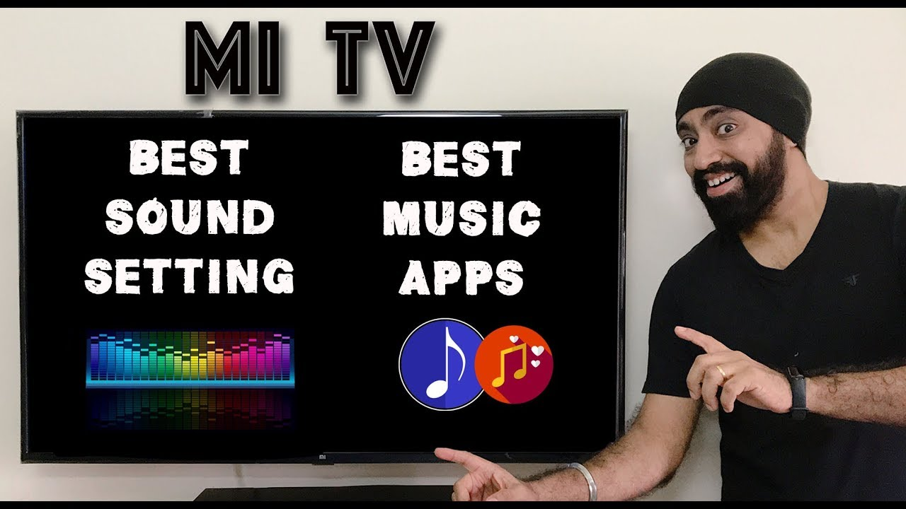 Best Sound Settings & Best Music Apps for Mi TV | Android TV