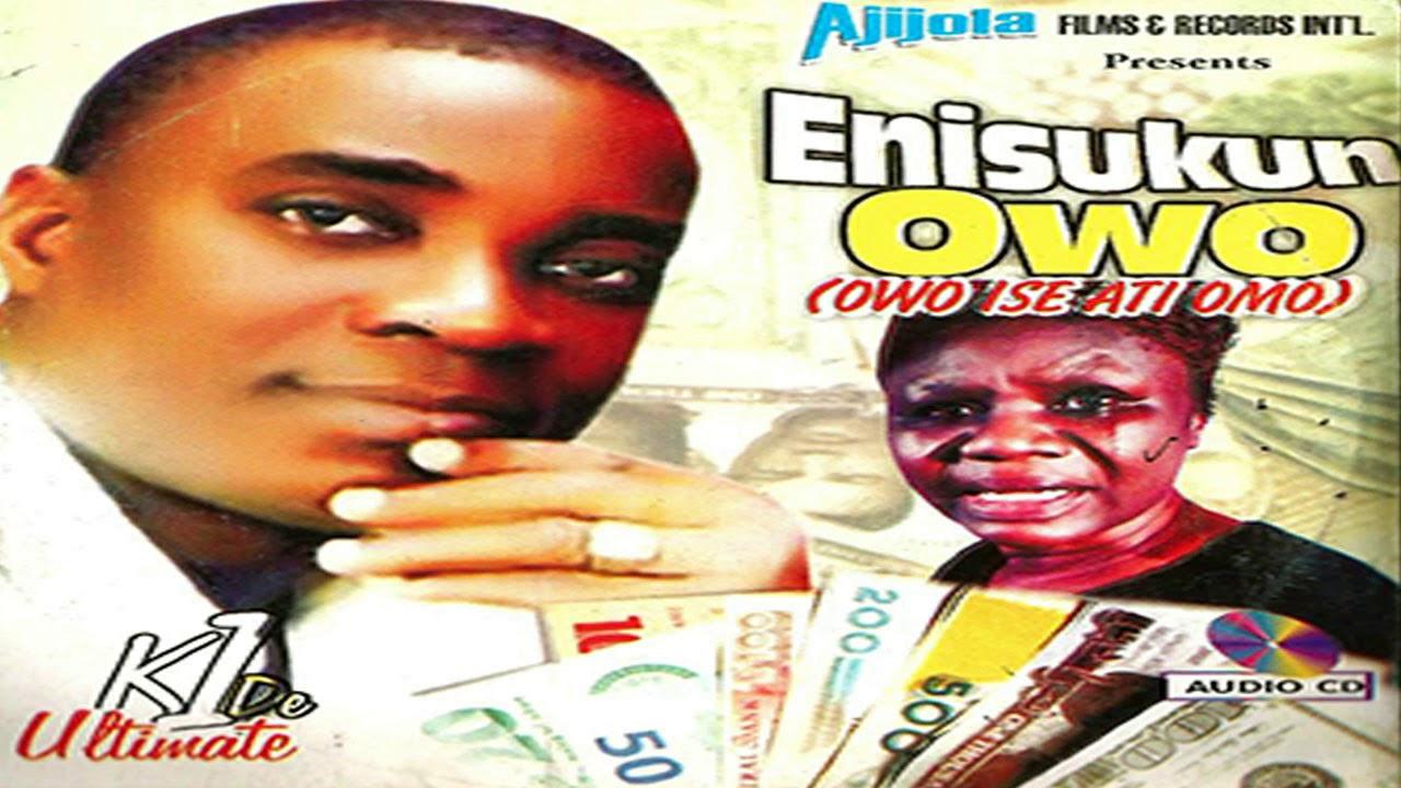 Download K1 De Ultimate - Enisukun Owo (Audio) - 2019 Yoruba Fuji Music New Release this week 😍