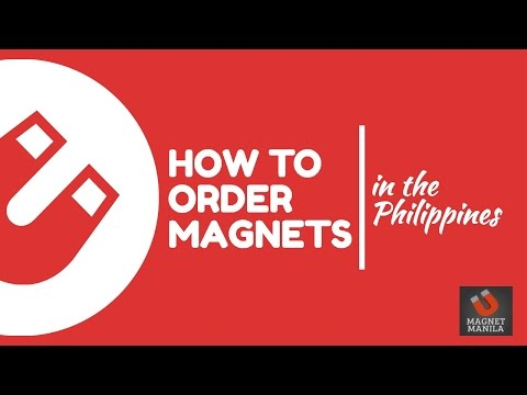 How to Order Magnets in the Philippines - Magnet Manila