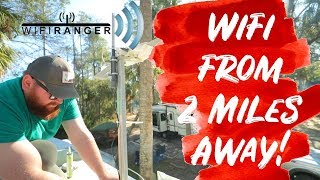 Getting Internet from 2 Miles Away - WifiRanger Review and Install - Best Wifi Booster