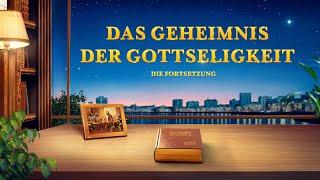 """Christliche Filme Trailer """"Das Geheimnis der Gottseligkeit: Die Fortsetzung"""""""