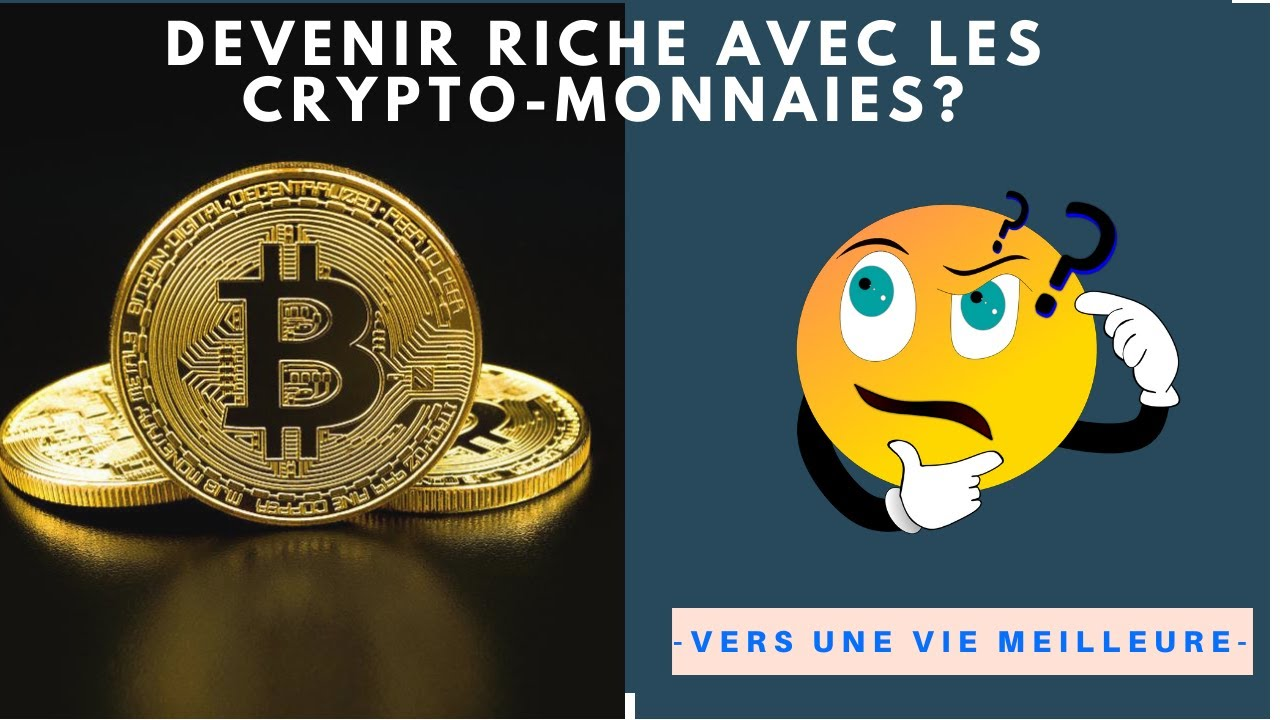 Devenir riche avec les crypto monnaies ?