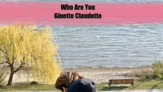 Download Mp3 Lirik Lagu Who Are You Ginette Claudette