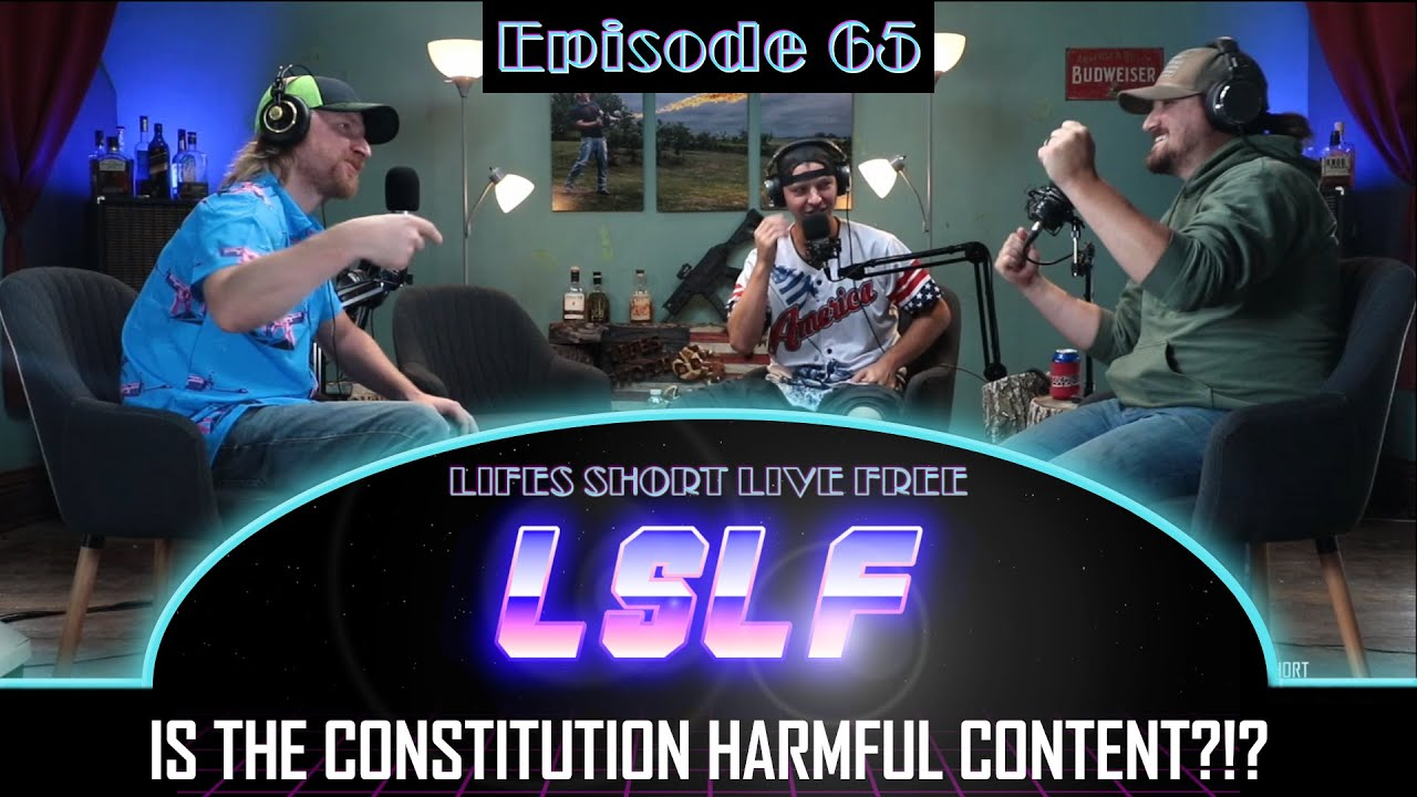 Getting paid to NOT  Shoot people, Constitution is Harmful & Starting Prepping: LSLF Podcast #65