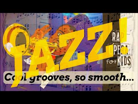 Jazz Music History for Kids Song, Part 1 - Rap Opera for Kids
