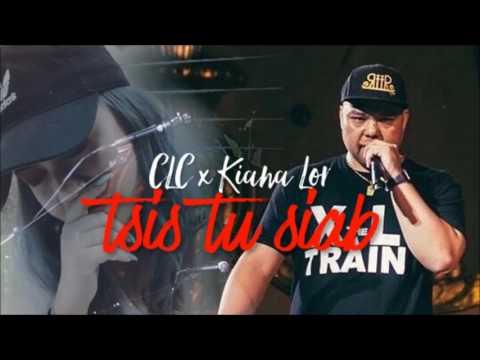 CLC x Kiana Lor - Tsis Tu Siab thumbnail