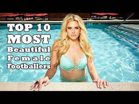 Top 10 Most Beautiful Female Footballers 2017