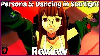 Review: Persona 5: Dancing in Starlight (Reviewed on PS4, Japanese Version, also on PS Vita) (Video Game Video Review)
