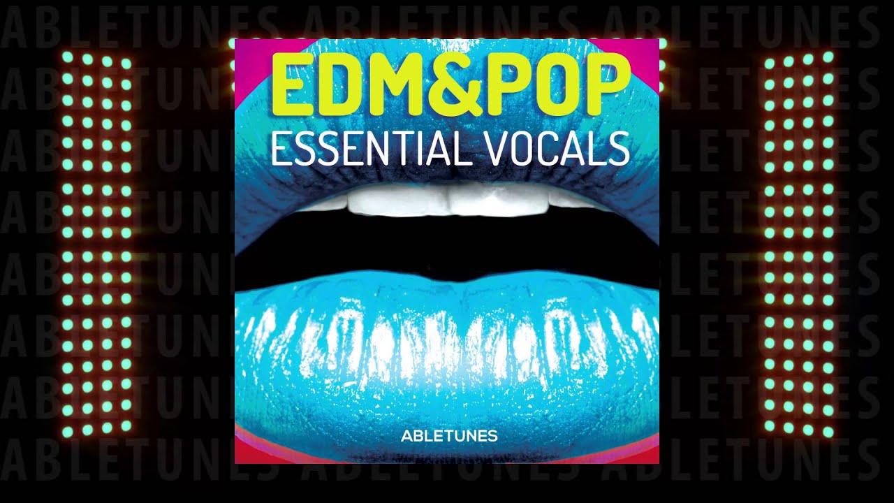 EDM & POP Essential Vocals - Acapellas Sample Pack :: Abletunes