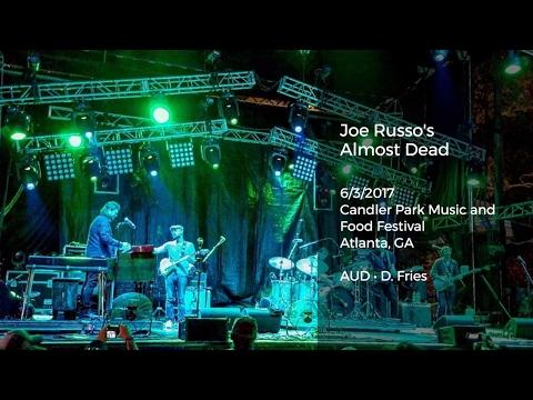 Joe Russo's Almost Dead Live in Atlanta, GA - 6/3/2017 Full Show AUD