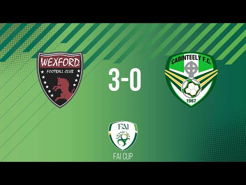 FAI Cup First Round: Wexford 3-0 Cabinteely