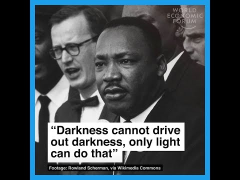 Darkness cannot drive out darkness, only light can do that