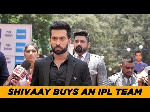 Ishqbaaz | Shivaay Singh Oberoi Buys An IPL Team | BTS | Screen Journal | Screen Journal