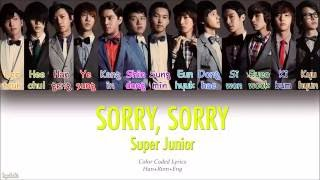 Super Junior (슈퍼주니어) – SORRY, SORRY (Color Coded Lyrics) [Han/Rom/Eng]