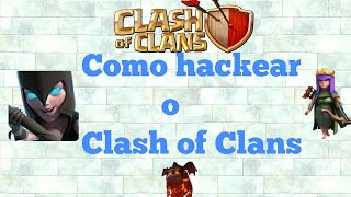 Edu Gameplays 024:Como hackear o Clash of Clans