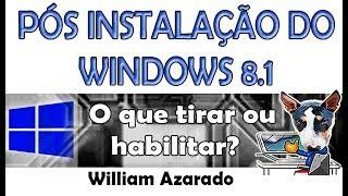 Configuração pós instalação do Windows 8.1