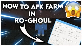 How to AFK Farm using Autoclicker  Vip Server  Ro Ghoul