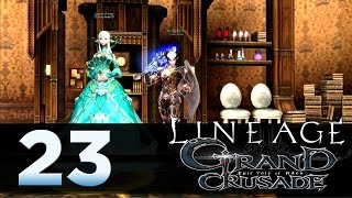 Lineage 2: Grand Crusade - Episode 23 - Noblesse