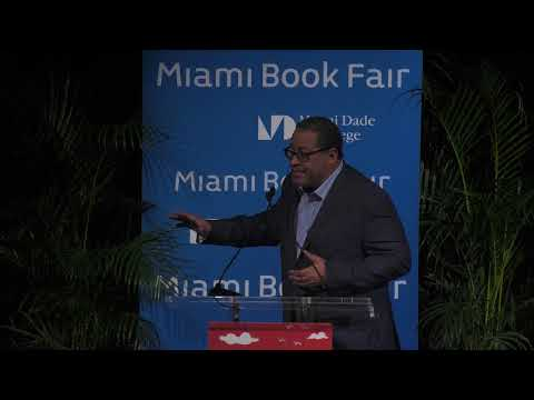 Miami Book Fair 2017 - Race in America: Michael Eric Dyson on Tears We Cannot Stop